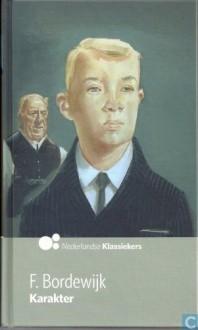 Karakter (Nederlandse Klassiekers, 12) - F. Bordewijk