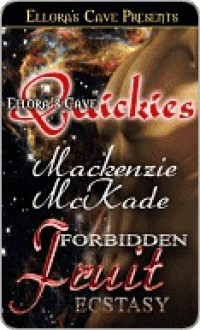 Forbidden Fruit - Mackenzie McKade