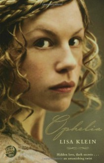 Ophelia - Lisa Klein