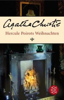Hercule Poirots Weihnachten - Agatha Christie