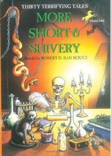 More Short & Shivery - Robert D. San Souci