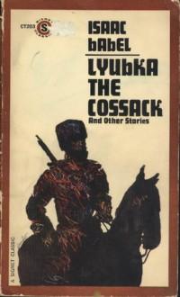 Lyubka the Cossack - Isaac Babel, Andrew R. MacAndrew