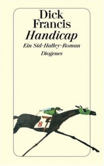 Handicap - Dick Francis