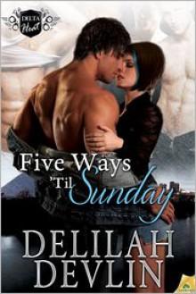 Five Ways 'til Sunday - Delilah Devlin