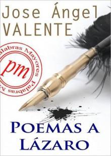 Poemas a L - José Ángel Valente