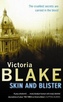 Skin and Blister (Audio) - Victoria Blake, Trudy Harris