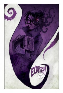 A Hiss from the Cradle (Eldritch!, #2) - Aaron Alexovich, Drew Rausch
