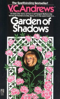 Garden of Shadows (Dollanganger Series) - V.C. Andrews