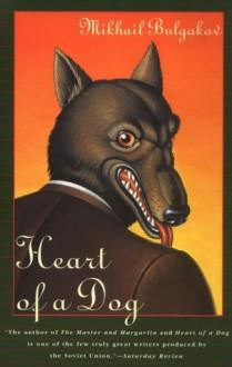 Heart of a Dog - Mikhail Bulgakov, Mirra Ginsburg