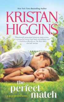 The Perfect Match - Kristan Higgins