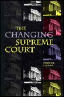 The Changing Supreme Court - Edmund Lindop
