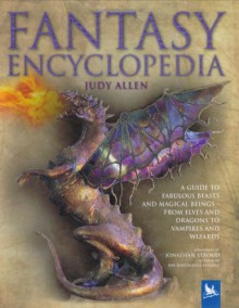 Fantasy Encyclopedia - Judy Allen