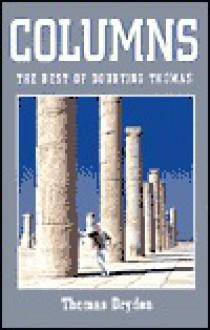Columns - Thomas Dryden