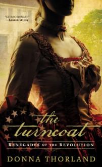 The Turncoat - Donna Thorland