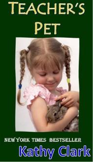 Teacher's Pet - Kathy Clark