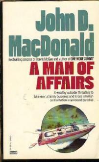 A Man of Affairs - John D. MacDonald