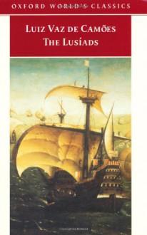 The Lusíads (Oxford World's Classics) - Luïs Vaz de Camoes