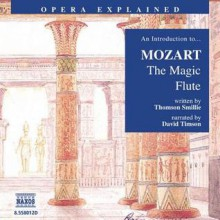 Magic Flute - Thomson Smille, David Timson