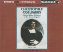 Christopher Columbus: Master Italian Navigator in the Court of Spain - Martha Kneib, Eileen Stevens