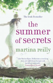 The Summer Of Secrets - Martina Reilly