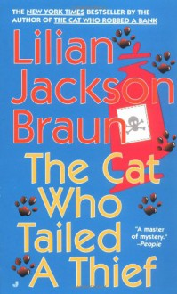 The Cat Who Tailed a Thief - Lilian Jackson Braun