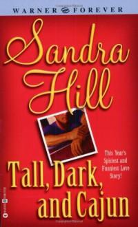 Tall Dark and Cajun - Sandra Hill