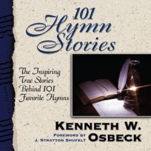 101 Hymn Stories (Audio) - Kenneth Osbeck, Various