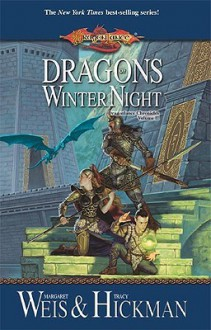 Dragons Of Winter Night (Dragonlance Novel: Dragonlance Chronicles) - Margaret Weis, Tracy Hickman