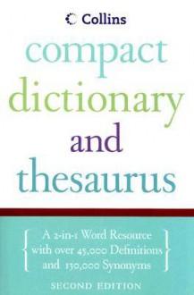 Collins Compact Dictionary & Thesaurus, 2e - HarperCollins, HarperCollins