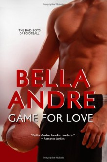 Game for Love - Bella Andre