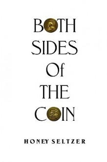 Both Sides of the Coin - Honey Seltzer