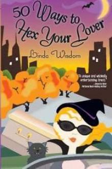 50 Ways to Hex Your Lover - Linda Wisdom