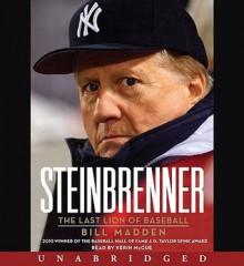 Steinbrenner: The Last Lion of Baseball (Audio) - Bill Madden, Kerin McCue