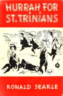 Hurrah for St. Trinian's and Other Lapses - Ronald Searle