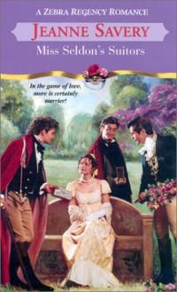 Miss Seldon's Suitors - Jeanne Savery