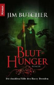 Bluthunger - Jim Butcher, Jürgen Langowski
