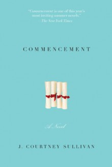 Commencement - J. Courtney Sullivan