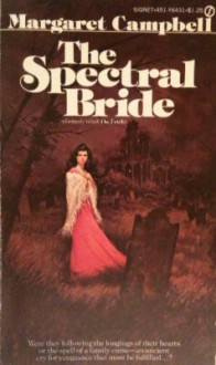 The Spectral Bride - Margaret Campbell