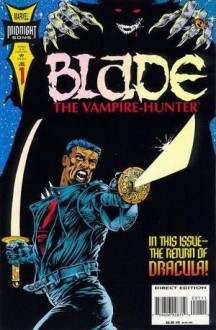 Blade: The Vampire Hunter Vol 1 - Ian Edginton, Doug Wheatley