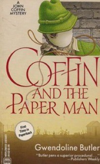 Coffin And The Paper Man - Gwendoline Butler
