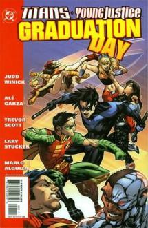 Titans, Young Justice: Graduation Day - Judd Winick, Trevor Scott, Marlo Alquiza, Alé Garza, Lary Stucker