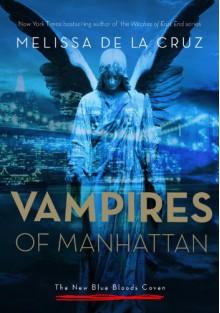 The Vampires of Manhattan - Melissa de la Cruz