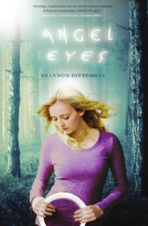 Angel Eyes - Shannon Dittemore