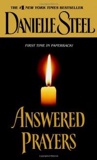 Answered Prayers - Danielle Steel