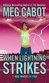 When Lightning Strikes - Meg Cabot