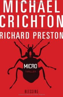 Micro - Richard Preston, Michael Crichton