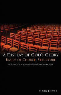 A Display of God's Glory - Mark Dever