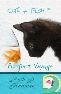 Purrfect Voyage - Ruth J. Hartman