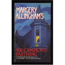 Mr. Campion's Farthing - Margery Allingham