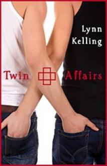 Twin Affairs - Lynn Kelling